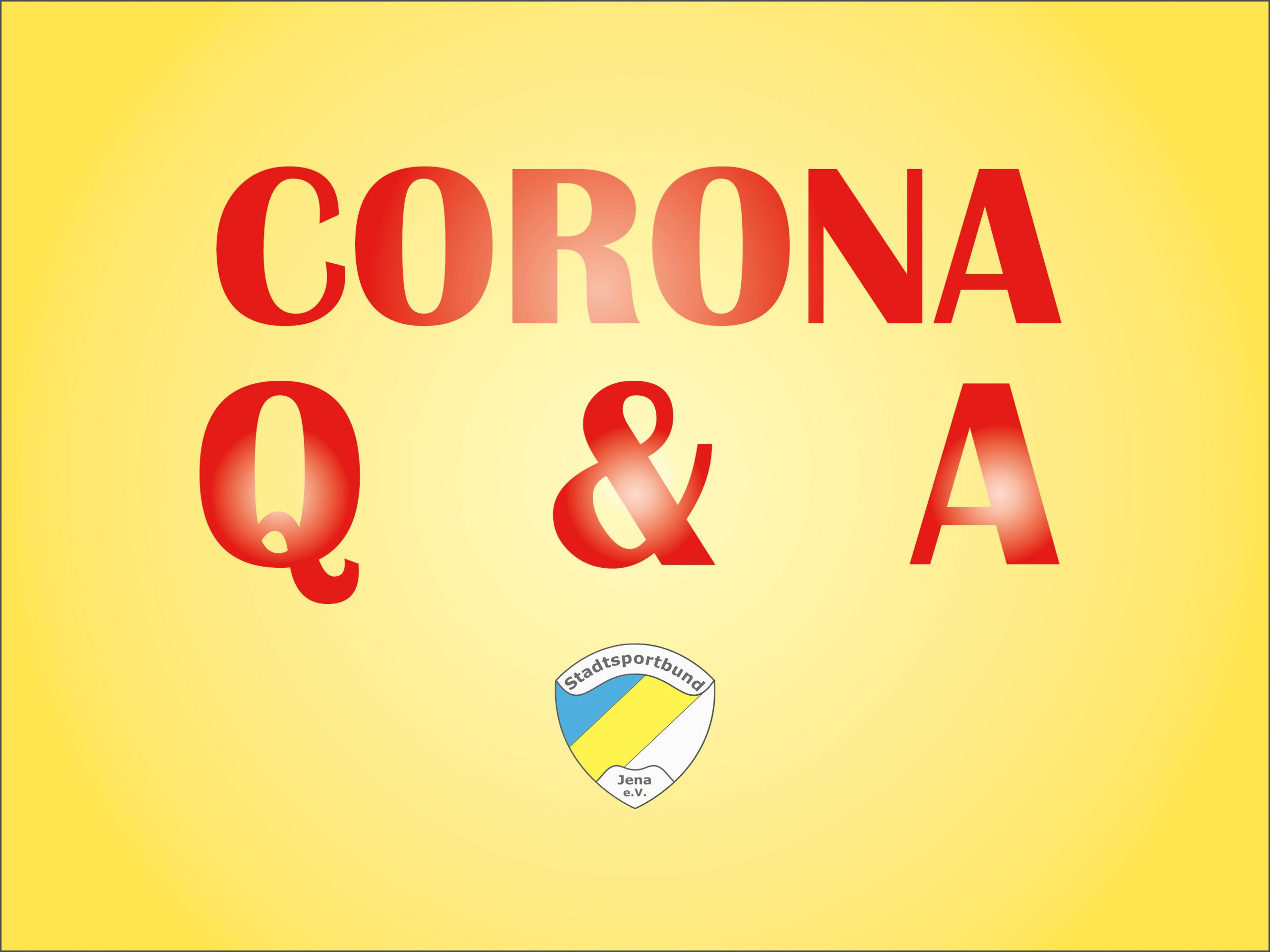 Corona Q & A